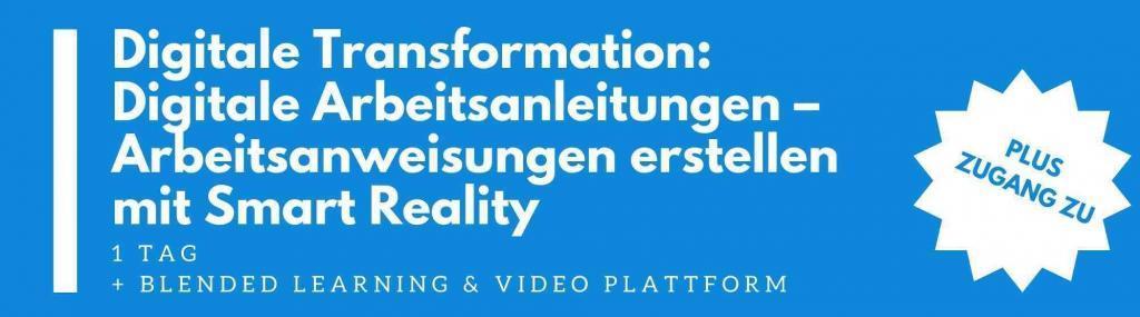 digitale transformation  digitale arbeitsanleitungen arbeitsanweisungen erstellen mit smart reality