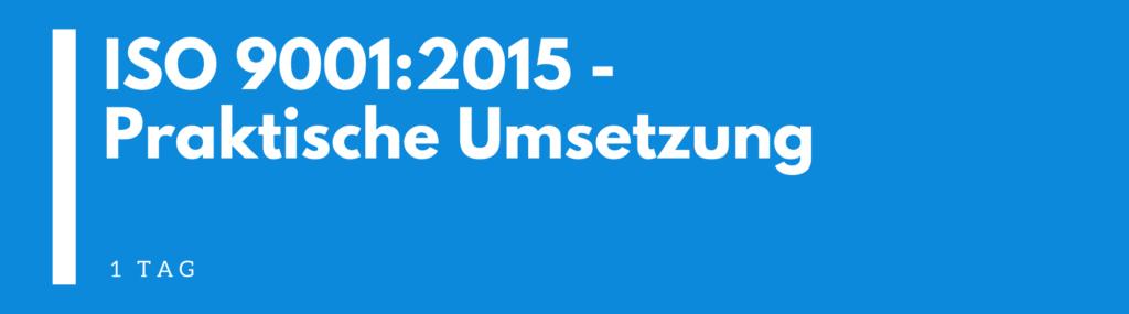 iso 9001:2015 praktische umsetzung