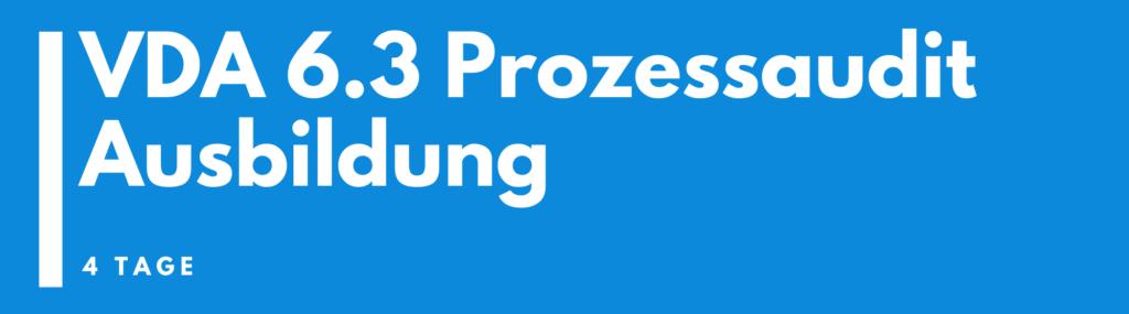 VDA 6.3 Prozessaudit Ausbildung